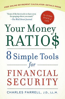 Your Money Ratios: 8 Simple Tools for Financial Security, Charles Farrell