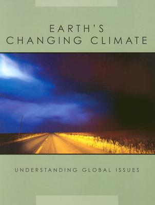 Image for Earth's Changing Climate (Understanding Global Issues)