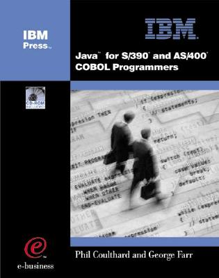 Java(tm) for S/390 and AS/400 COBOL Programmers, George Farr (Author), Phil Coulthard  (Author)