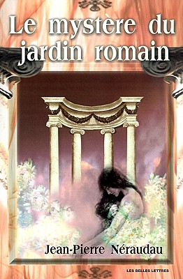 Image for Le Mystere Du Jardin Romain (French Edition)