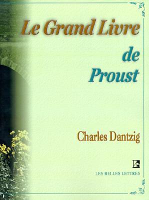 Image for Le Grand Livre de Proust (Belles Lettres) (French Edition)