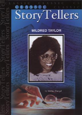 Mildred Taylor (Classic Storytellers), Mangal, Melina; Melina Mangal