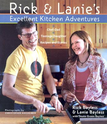 Image for Rick and Lanie's Excellent Kitchen Adventures: Recipes and Stories