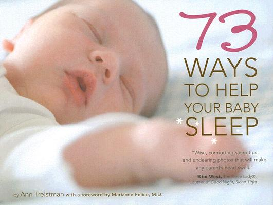 Image for 73 Ways To Help Your Baby Sleep