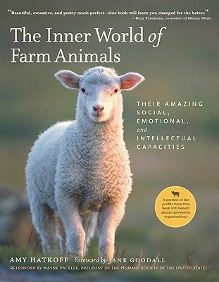 Image for The Inner World of Farm Animals: Their Amazing Social, Emotional, and Intellectual Capacities
