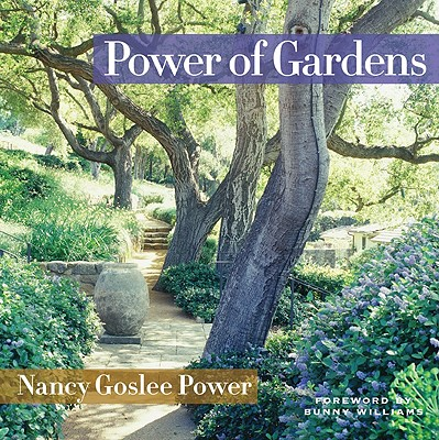 Power of Gardens, Power, Nancy Goslee