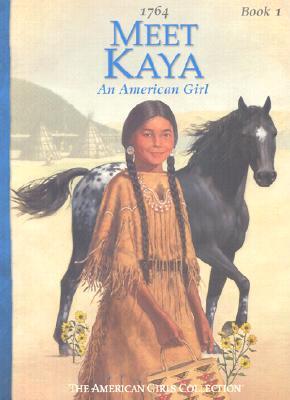 Image for Meet Kaya: An American Girl (American Girl Collection)