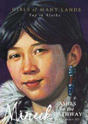 Image for Minuk: Ashes in the Pathway (Girls of Many Lands)