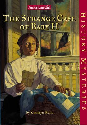 Image for The Strange Case of Baby H (American Girl History Mysteries)