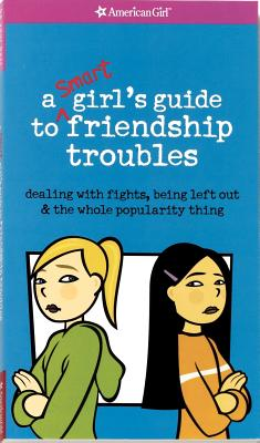 Image for SMART GIRL'S GUIDE TO FRIENDSHIP TROUBLES