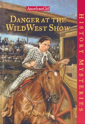 Image for 19 Danger at the Wild West Show (American Girl History Mysteries)