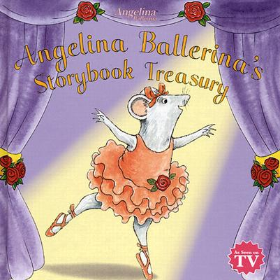 Image for ANGELINA BALLERINA'S STORYBOOK TREASURY