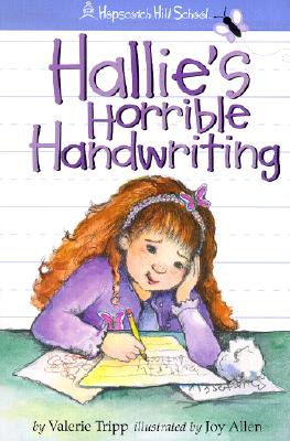 Image for Hallie's Horrible Handwriting (Hopscotch Hill School)