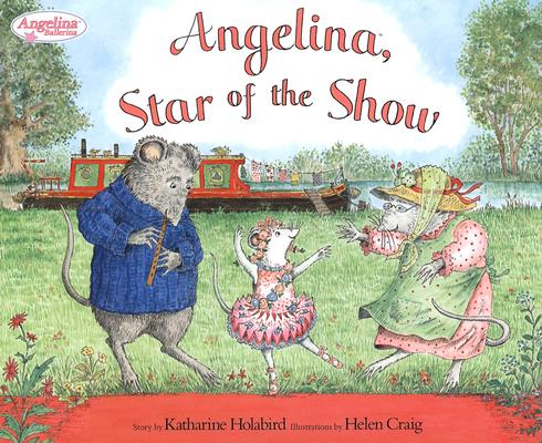 "Image for ""Angelina, Star of the Show (Angelina Ballerina)"""