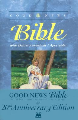 Image for Good News Bible: With Deuterocanonicals/Apocrypha : English