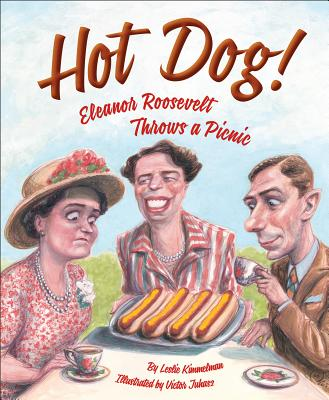 Image for Hot Dog!  Eleanor Roosevelt Throws a Picnic