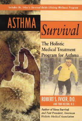 Image for Asthma Survival: The Holistic Medical Treatment Program for Asthma