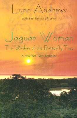Image for Jaguar Woman : The Wisdom of the Butterfly Tree