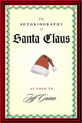 "Autobiography of Santa Claus, ""GUINN, JEFF"""