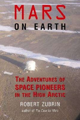 Image for Mars on Earth - The Adventures of Space Pioneers in the High Arctic