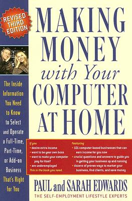 """Making Money With Your Computer at Home, """"EDWARDS, PAUL, EDWARDS, SARAH"""""""