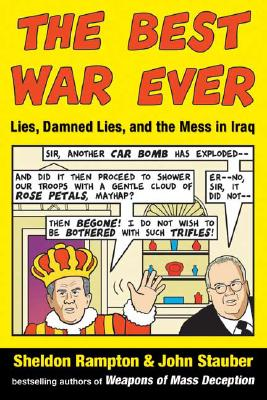 Image for The Best War Ever: Lies Damned Lies And The Mess In Iraq