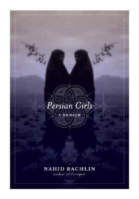 Image for Persian Girls: A Memoir