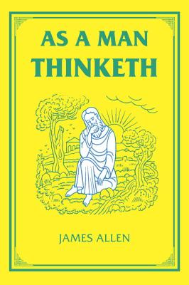 Image for As a Man Thinketh (The Tarcher Family Inspirational Library)