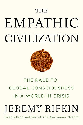 Image for Empathic Civilization, race to global consciousness in a world in crisis
