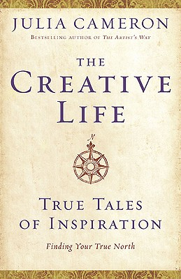The Creative Life, Julia Cameron