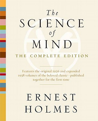 Image for The Science of Mind: The Complete Edition