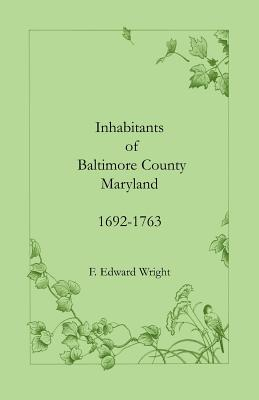 Image for Inhabitants of Baltimore County, Maryland, 1692-1763