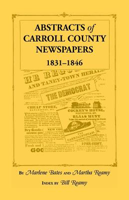 Image for Abstracts Of Carroll County Newspapers, 1831-1846