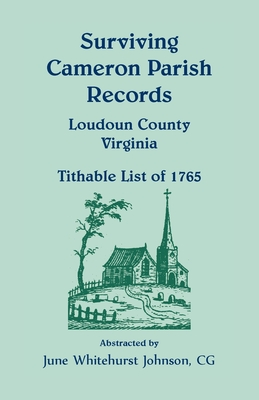 Image for Surviving Cameron Parish Records, Loudoun County, Virginia - Tithable List of 1765