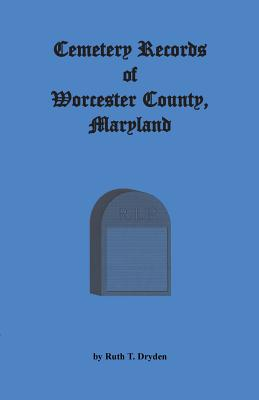 Image for Cemetery Records Worcester County, Maryland