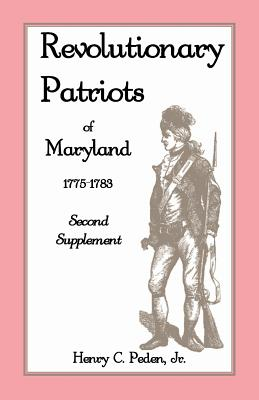 Image for Revolutionary Patriots of Maryland 1775-1783: Second Supplement