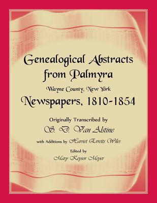 Image for Genealogical Abstracts from Palmyra, Wayne County, New York, Newspapers 1810-1854
