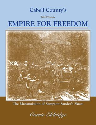 Image for Cabell County's Empire for Freedom