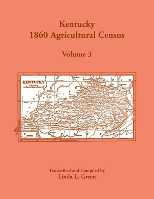 Image for Kentucky 1860 Agricultural Census, Vol. 3
