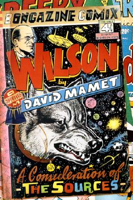 Image for Wilson: A Consideration of the Sources