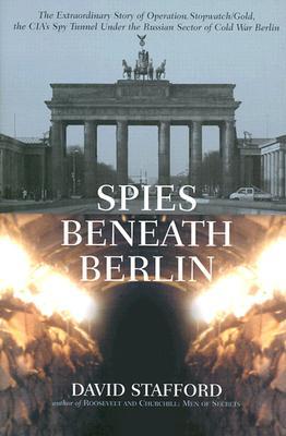Spies Beneath Berlin, Stafford, David