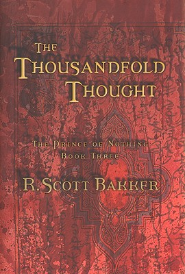 Image for The Thousandfold Thought (The Prince of Nothing, Book 3)