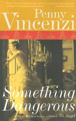Something Dangerous, Vincenzi, Penny