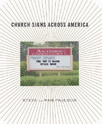 Church Signs Across America, Steve Paulson, Pam Paulson