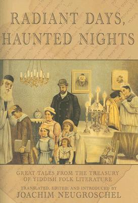 Image for Radiant Days, Haunted Nights: Great Tales from the Treasury of Yiddish Folk Literature