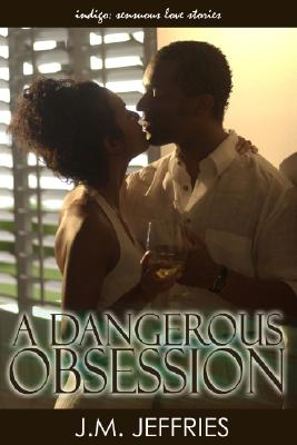 Image for A Dangerous Obsession
