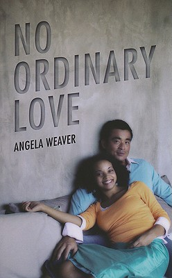 NO ORDINARY LOVE, ANGELA WEAVER