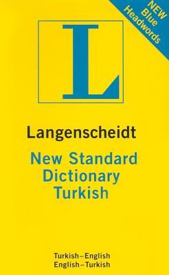 Langenscheidt New Standard Dictionary: Turkish-English/ English-Turkish (English and Turkish Edition), Akdikmen, Resuhi