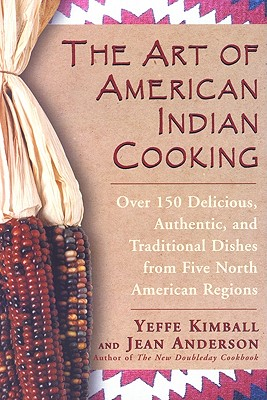Image for The Art of American Indian Cooking