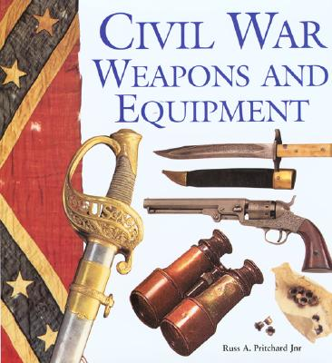 Image for Civil War Weapons and Equipment